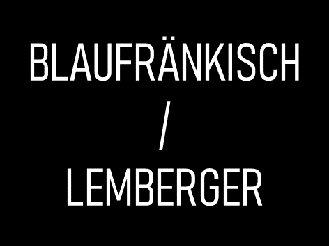 Blaufränkisch / Lemberger