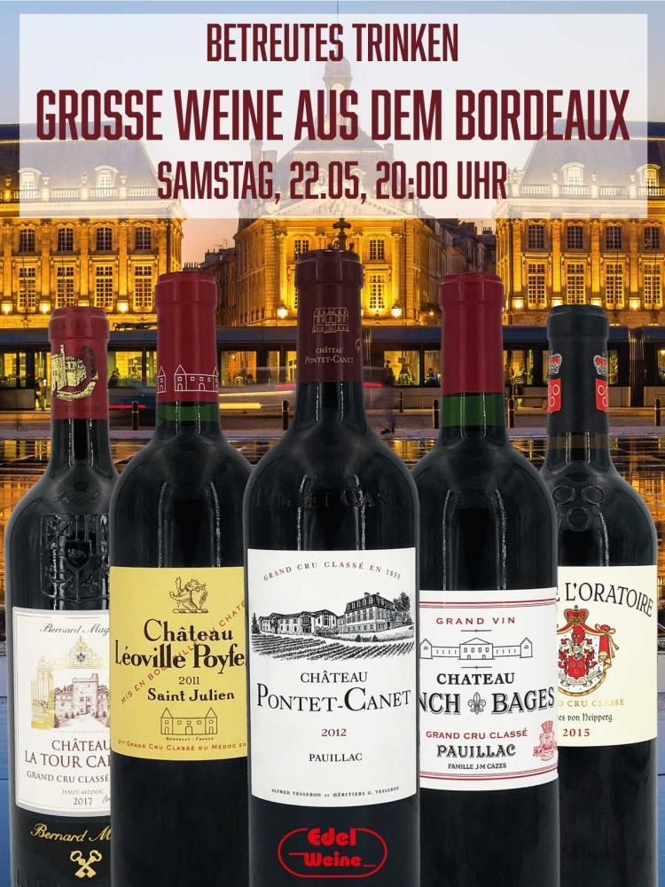 Betreutes Trinken - Große Bordeaux, 22.5. - 20 Uhr